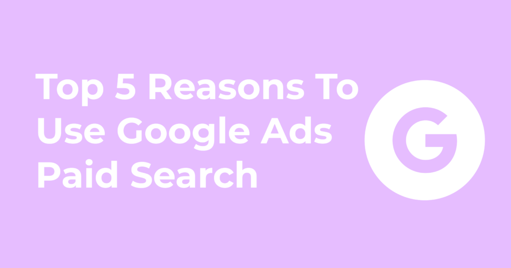 Google Paid Search Ads For SaaS