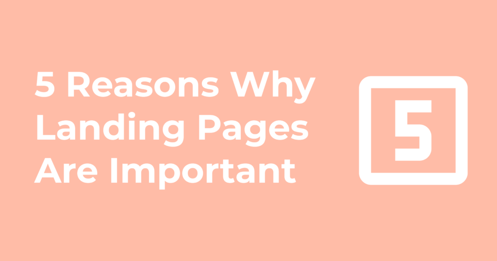 Reasons Landing Pages Are Important