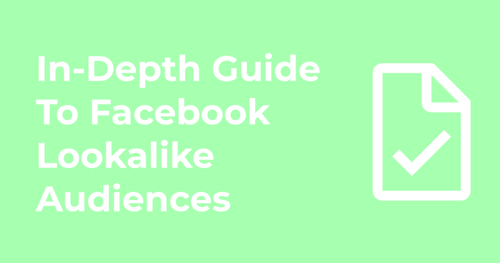 Fantom's In-Depth Guide To Facebook Lookalike Audiences