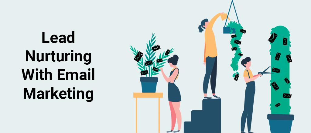 Email Marketing & Lead Nurturing