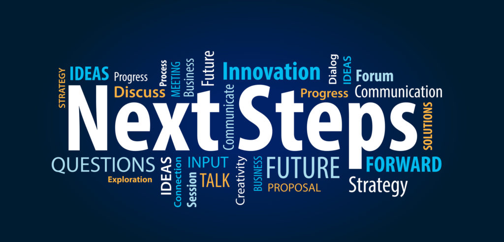 Foresee next steps